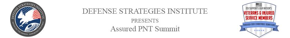 Assured PNT Summit | DEFENSE STRATEGIES INSTITUTE